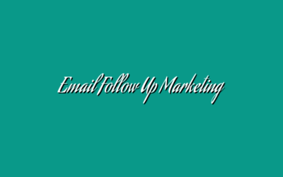 Email Follow Up Marketing